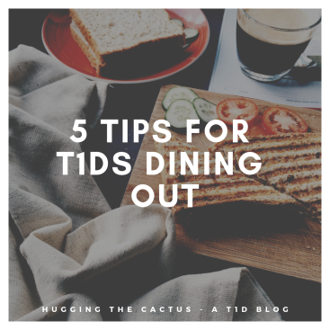 5 tips for t1ds dining out