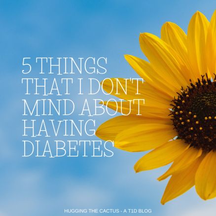 5 things that i don't mind about having diabetes.png