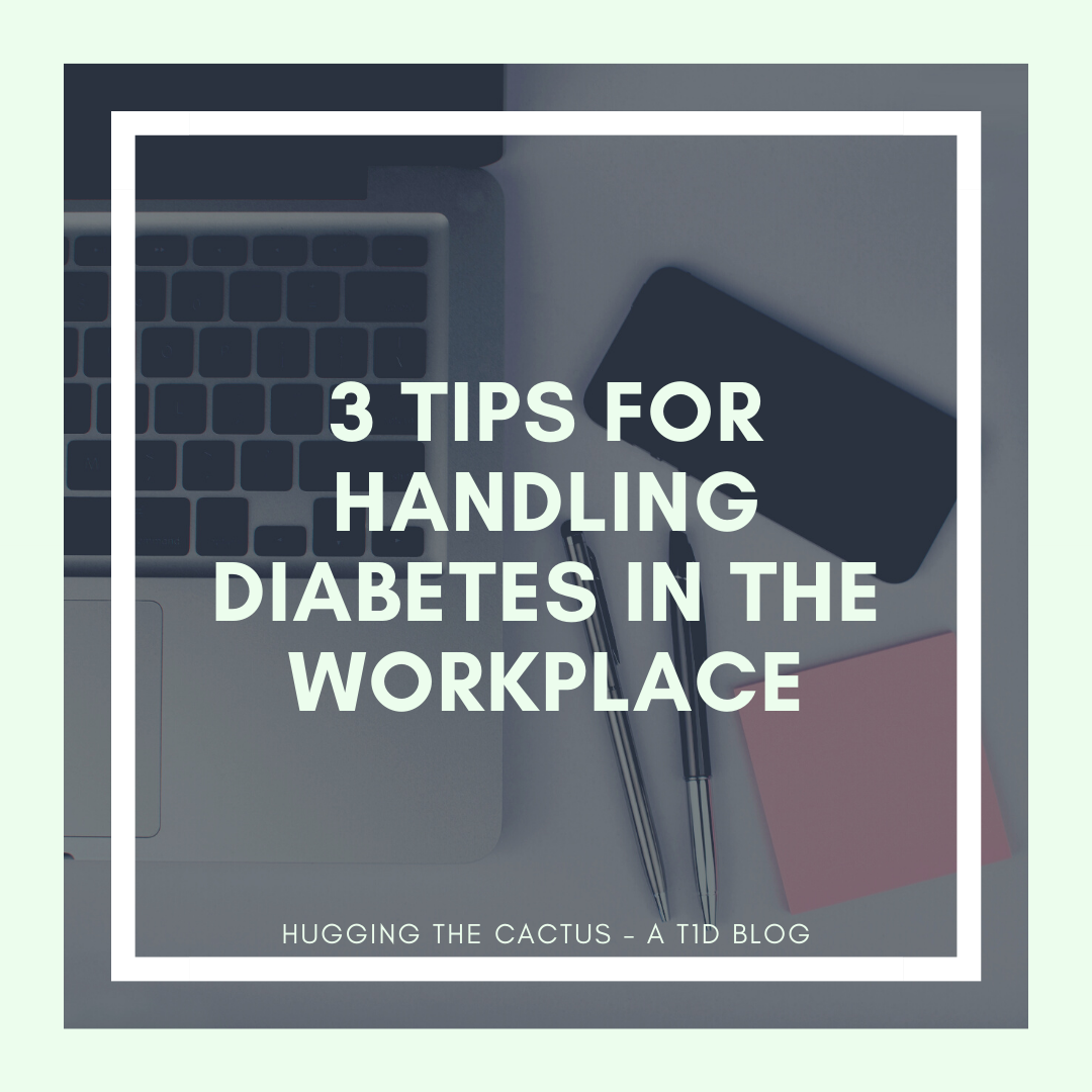 3 Tips for Handling Diabetes in the Workplace