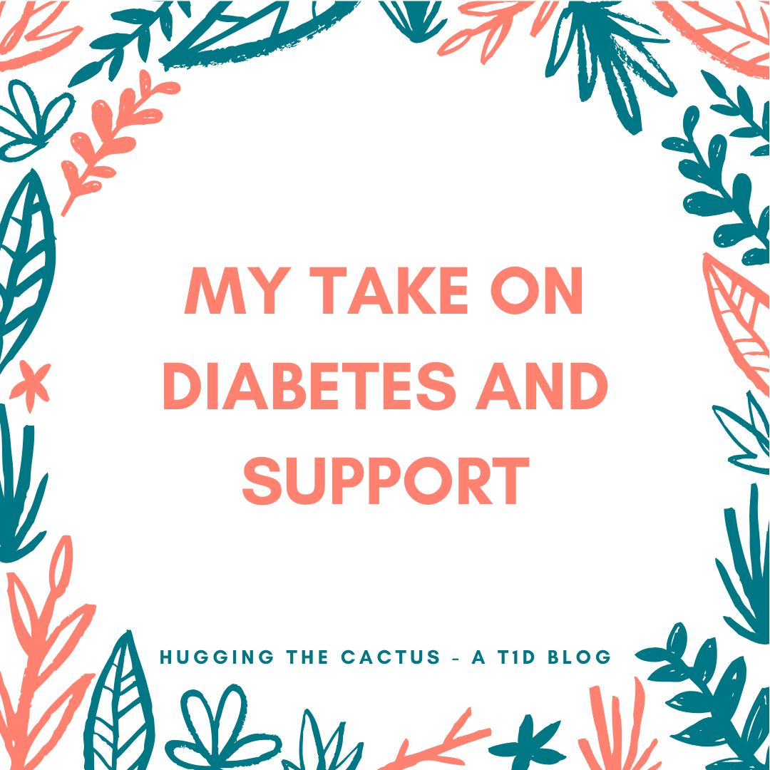 HUGGING THE CACTUS - A T1D BLOG