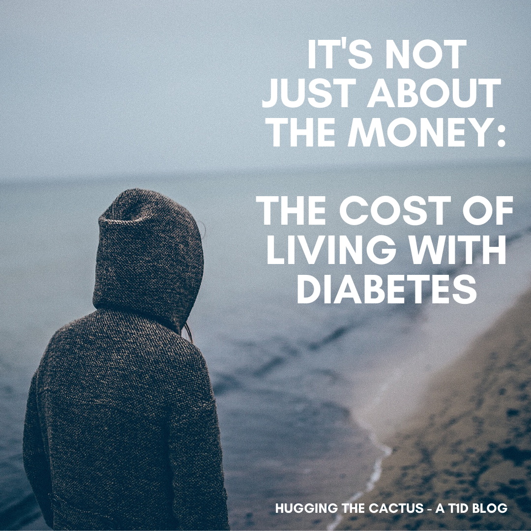 It's Not Just About the Money_ The Cost of Living with Diabetes..png