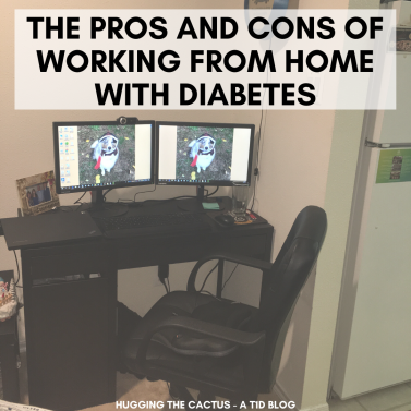 the pros and cons of working from home with diabetes