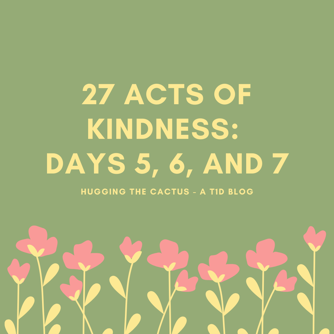 27 Acts of Kindness_ Days 5, 6, and 7