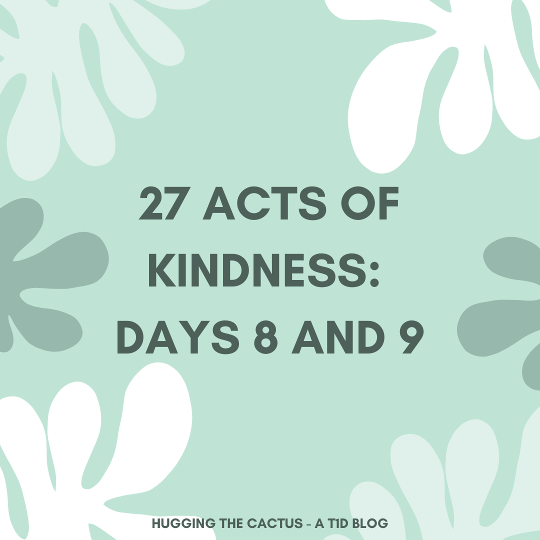 27 Acts of Kindness_ Days 8 and 9