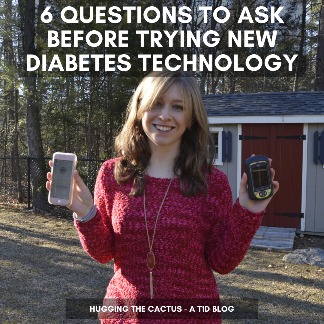 6 Questions to Ask Before Trying New Diabetes Technology