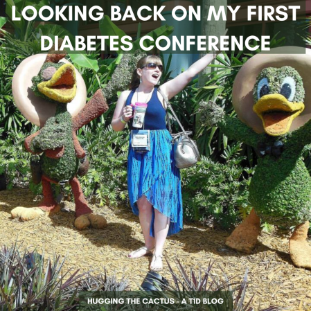 Looking Back on my First Diabetes Conference